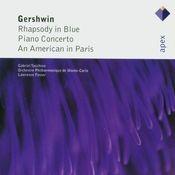 Gershwin : Rhapsody in Blue, Piano Concerto & An American in Paris (-  Apex) Songs