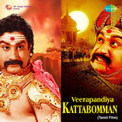 Veerapandiya Kattabomman Songs