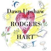 Dawn Upshaw Sings Rodgers & Hart Songs