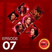 Coke Studio Season 10 - Episode 7 Various Artists Full Song
