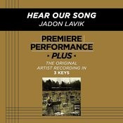 Premiere Performance Plus: Hear Our Song Songs