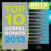 Top 10 Gospel Songs 2013 Songs