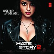 Hate Story 2 Songs