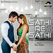 Sathi Re Sathi Songs