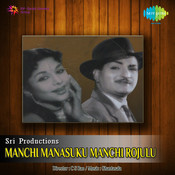 Manchi Manasuku Manchi Rojulu Songs