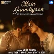 Main Jaandiyaan MP3 Song Download- Main Jaandiyaan Main