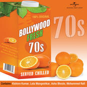 Bollywood Fresh - 70s Served Chilled Songs