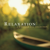 Relaxation: A Windham Hill Collection Songs