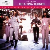 The Universal Masters Collection: Classic Ike & Tina Turner Songs