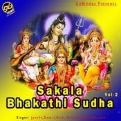 Sakala Bhakathi Sudha Vol 2 Songs