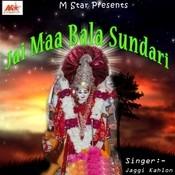Jai Maa Bala Sundari Songs