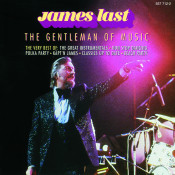 The Gentleman Of Music The Best Of James Last Songs