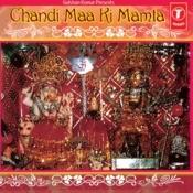 Chandi Maa Ki Mamta Songs