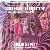 Part Of My Past - The Simon Dupree & The Big Sound Anthology Songs