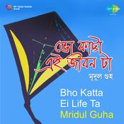 Bho Katta Ei Life Ta - Mridul Guha Songs