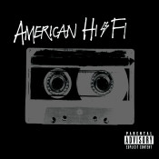 American Hi Fi Songs