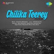 Chilika Teerey Songs