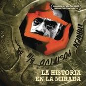 La Historia En La Mirada Songs