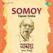 Somoy - Tapan Sinha Songs