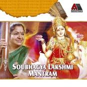 Soubhagya Lakshmi Mantram Songs