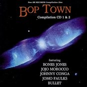 Bop Town Compilation 1 & 2 Songs