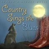 Reader's Digest Music: Country Sings The Blues Songs