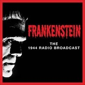 Frankenstein: The 1944 Radio Broadcast Songs