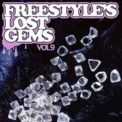 Essential Media Group Presents: Freestyle's Lost Gems, Vol.9 Songs