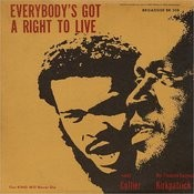 Everybody's Got A Right To Live Songs