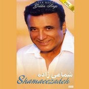 Shamaeezadeh Golden Songs, Vol 1 - Persian Music Songs