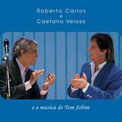 Roberto Carlos E Caetano Veloso E A Msica De Tom Jobim Songs