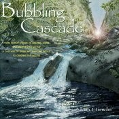 Bubbling Cascade Songs