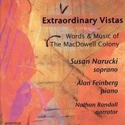 Extraordinary Vistas - Words & Music of the MacDowell Colony Songs