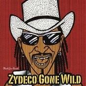 Zydeco Gone Wild Songs