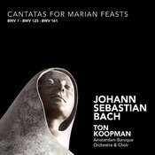 Bach: Cantatas For Marian Feasts Songs