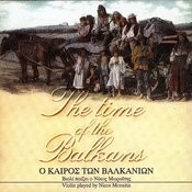 The Time Of The Balkans Songs