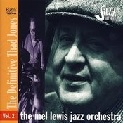 The Mel Lewis Jazz Orchestra: The Definitive Thad Jones, Vol. 2 Songs