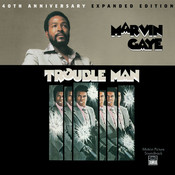 Trouble Man: 40th Anniversary Expanded Edition Songs
