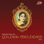 Golden Melodies - Popular Tamil Hits Songs