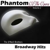 Phantom Of The Opera - Volume 2 - Broadway Hits Songs