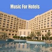 Music For Hotels (Alternate Version) Songs