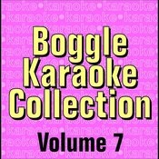 Boggle Karaoke Collection - Volume 7 Songs
