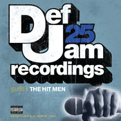 Def Jam 25: Volume 5 - The Hit Men ((Explicit)) Songs