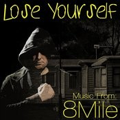 Loose Yourself - Music From: 8 Mile Songs