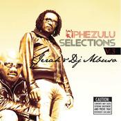 Phezulu Selections Vol.3 Songs