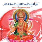Sarvamangala Mangalye Songs