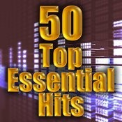 50 Top Essential Hits Songs