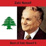 Best Of Zaki Nassif 5 Songs