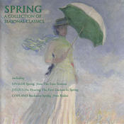 Spring - A Collection of Seasonal Classics Songs