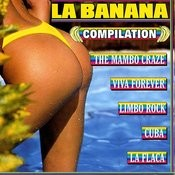 La Banana Compilation Songs